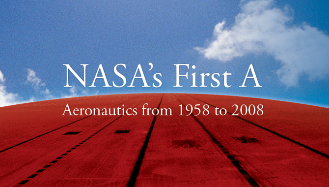 "Cover of ""NASA's First A: Aeronautics from 1958 – 2008."""