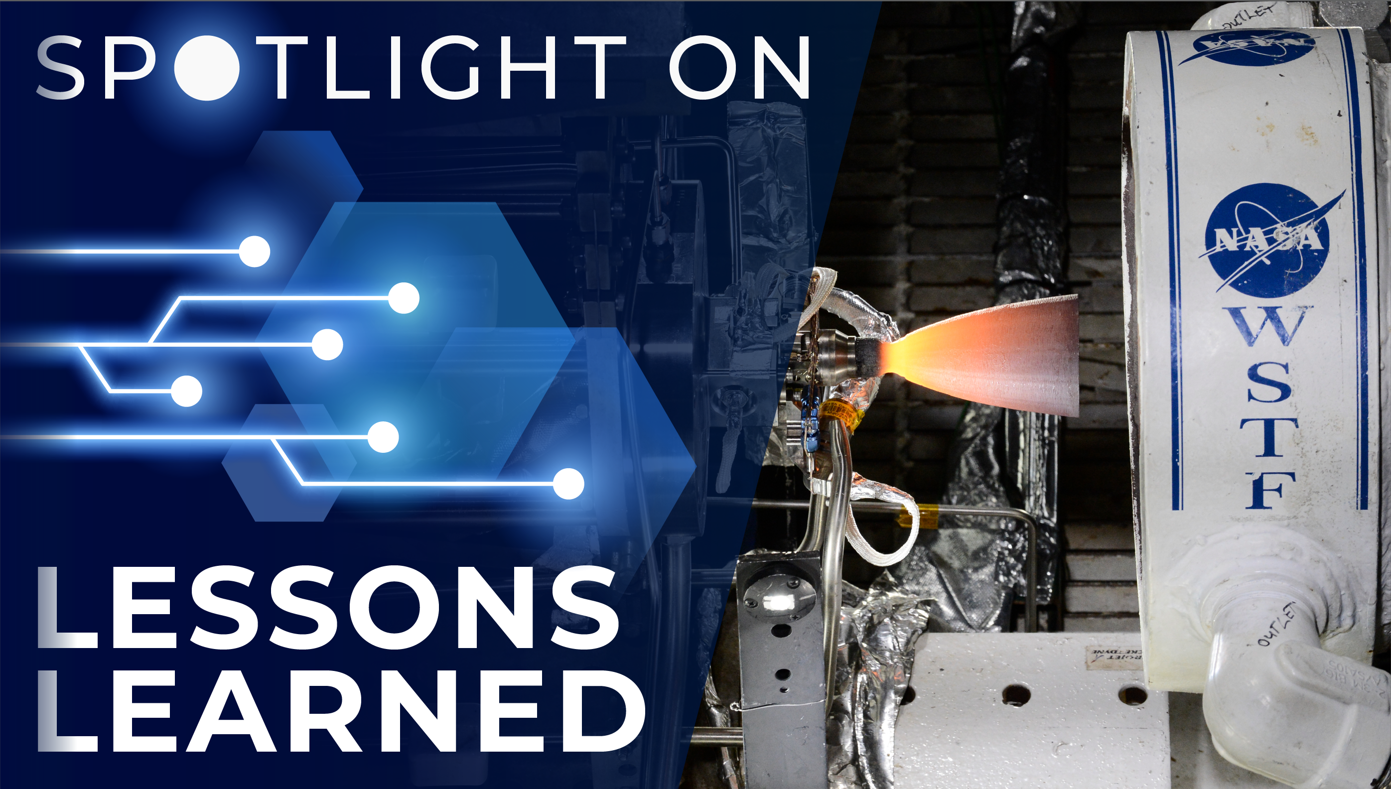 Spotlight on Lessons Learned: Project Management Lessons Learned on a Fast Track Engine Test