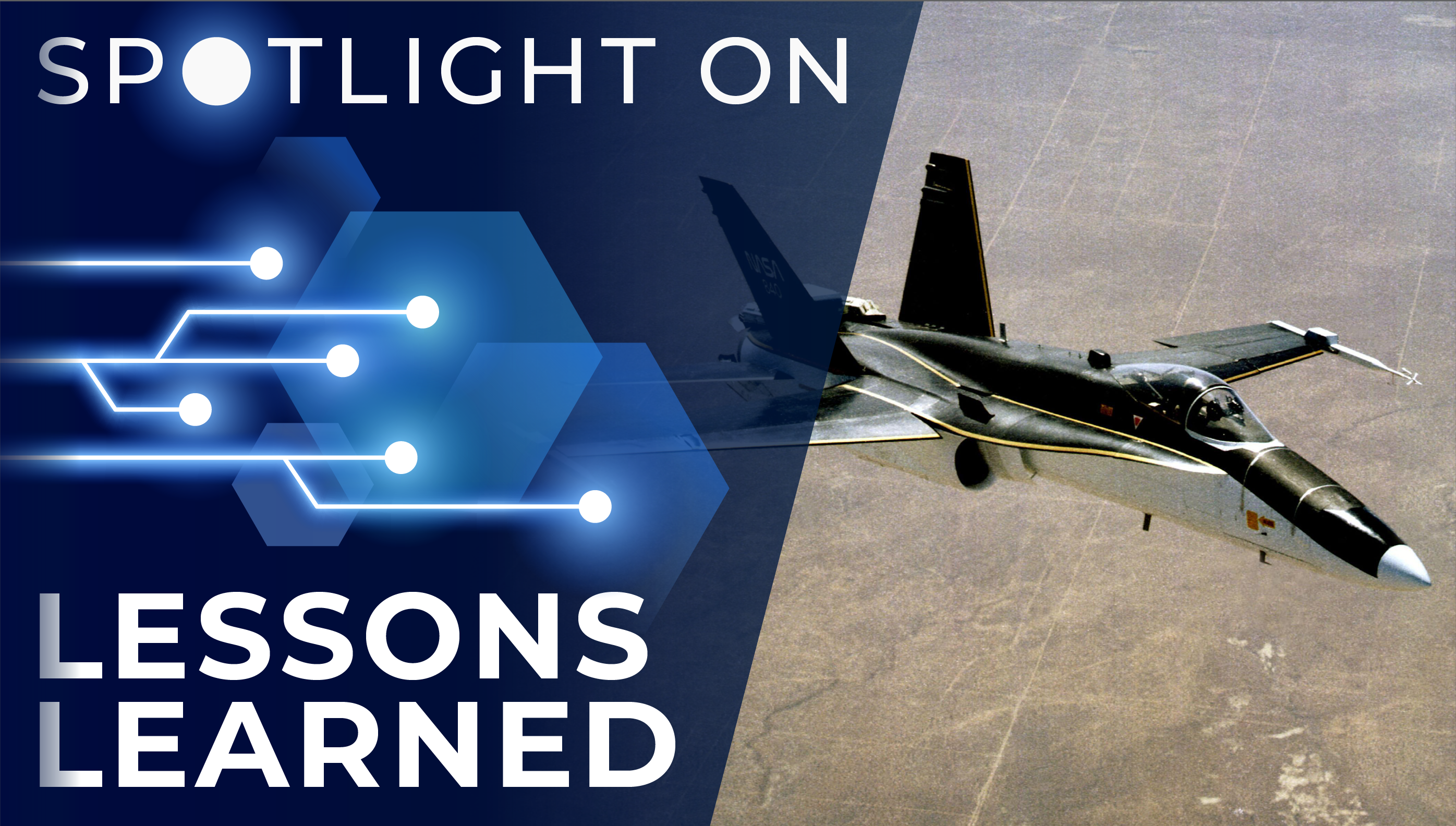 Spotlight on Lessons Learned: F-18 High Alpha Research Vehicle