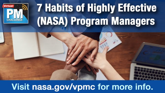 7 Habits of Highly Effective (NASA) Program Managers