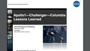 Safety Message: Apollo 1 Challenger Columbia Lessons Learned