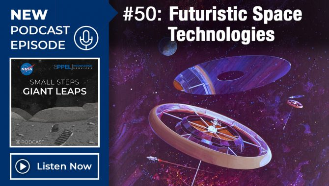 Podcast Episode 50: Futuristic Space Technologies