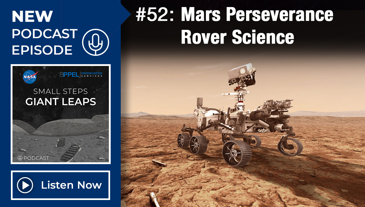 Small Steps, Giant Leaps: Episode 52, Mars Perseverance Rover Science