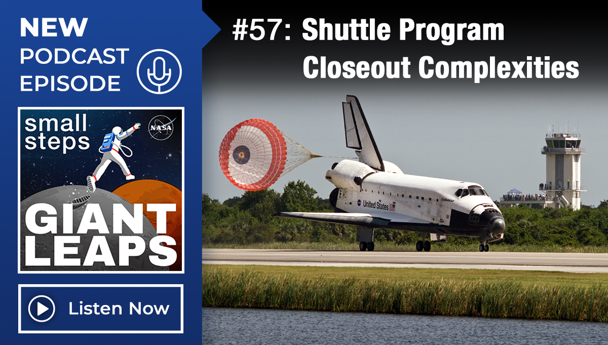 Podcast Episode 57: Shuttle Program Closeout Complexities