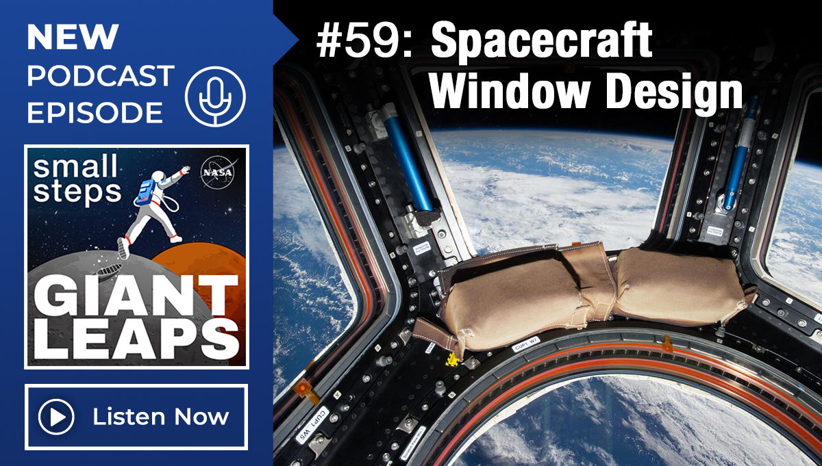 Podcast Episode 59, Spacecraft Window Design