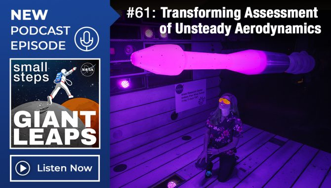 Small Steps, Giant Leaps: Episode 61, Transforming Assessment of Unsteady Aerodynamics