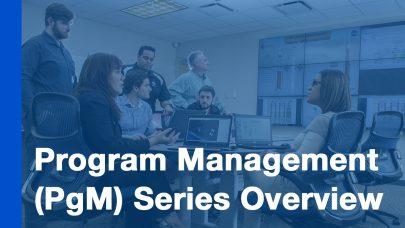 PgM Series – Program Management Series Overview